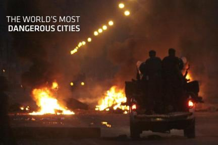 worlds most dangerous cities